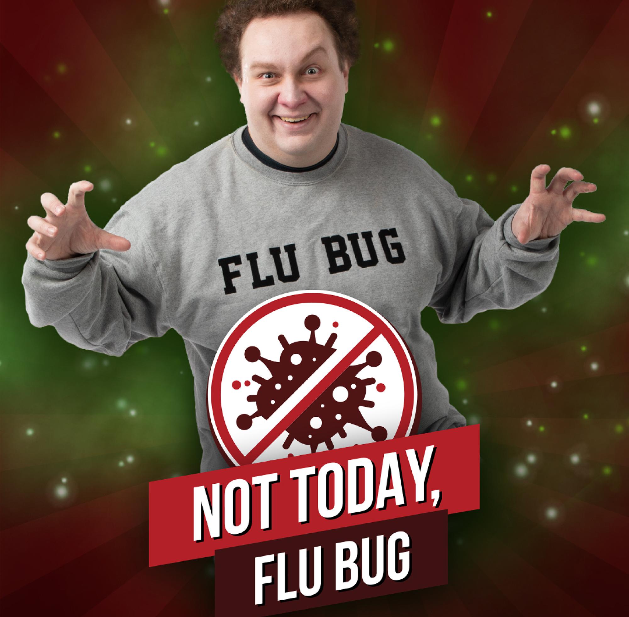 Flu Bug Not Today